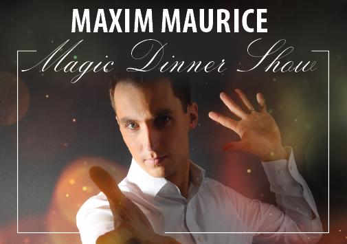 Magic Dinner mit Maxim Maurice